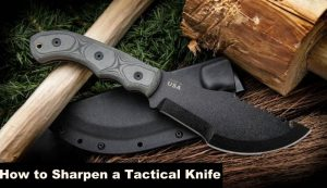 how-to-Sharpen-a-Tactical-Knife